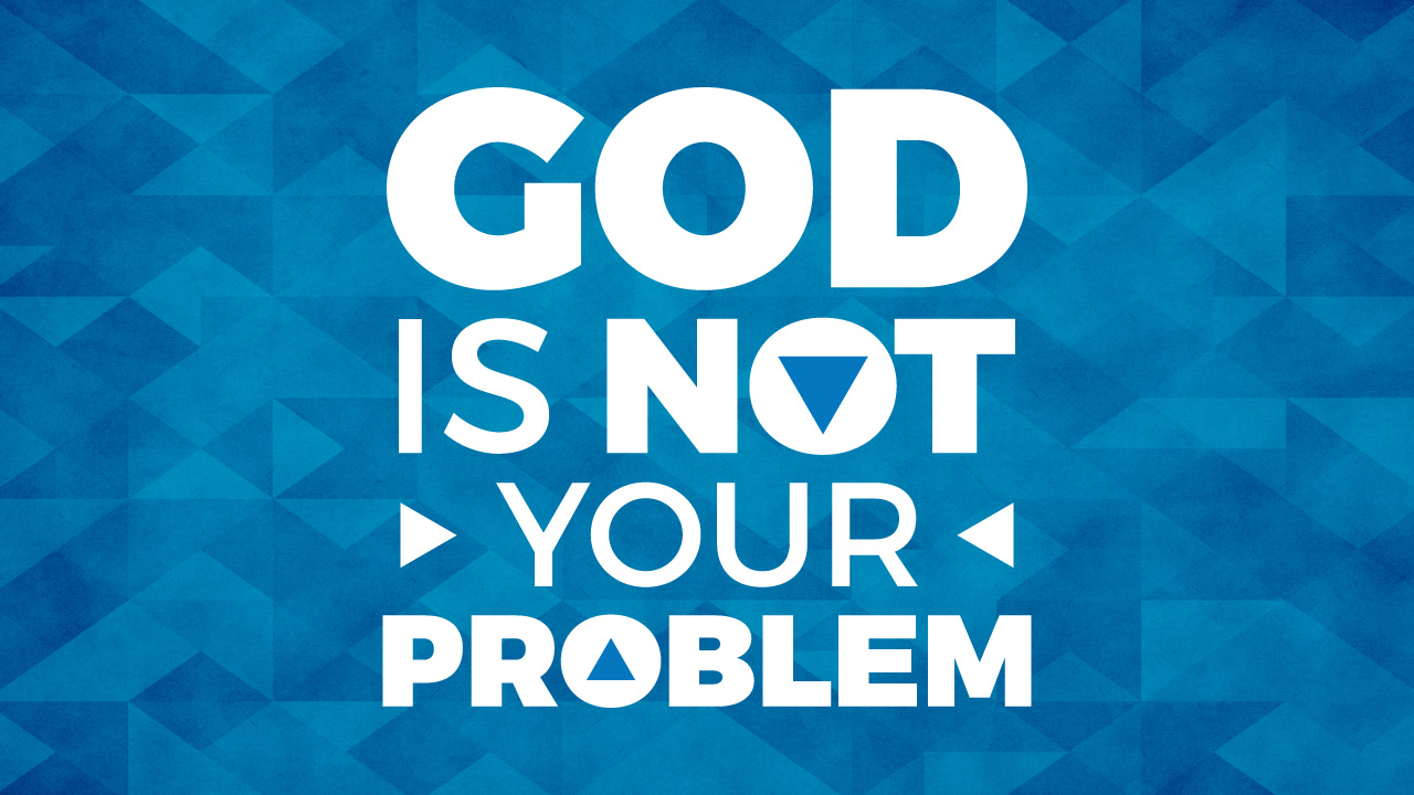 God-is-not-your-problem_Title-Web