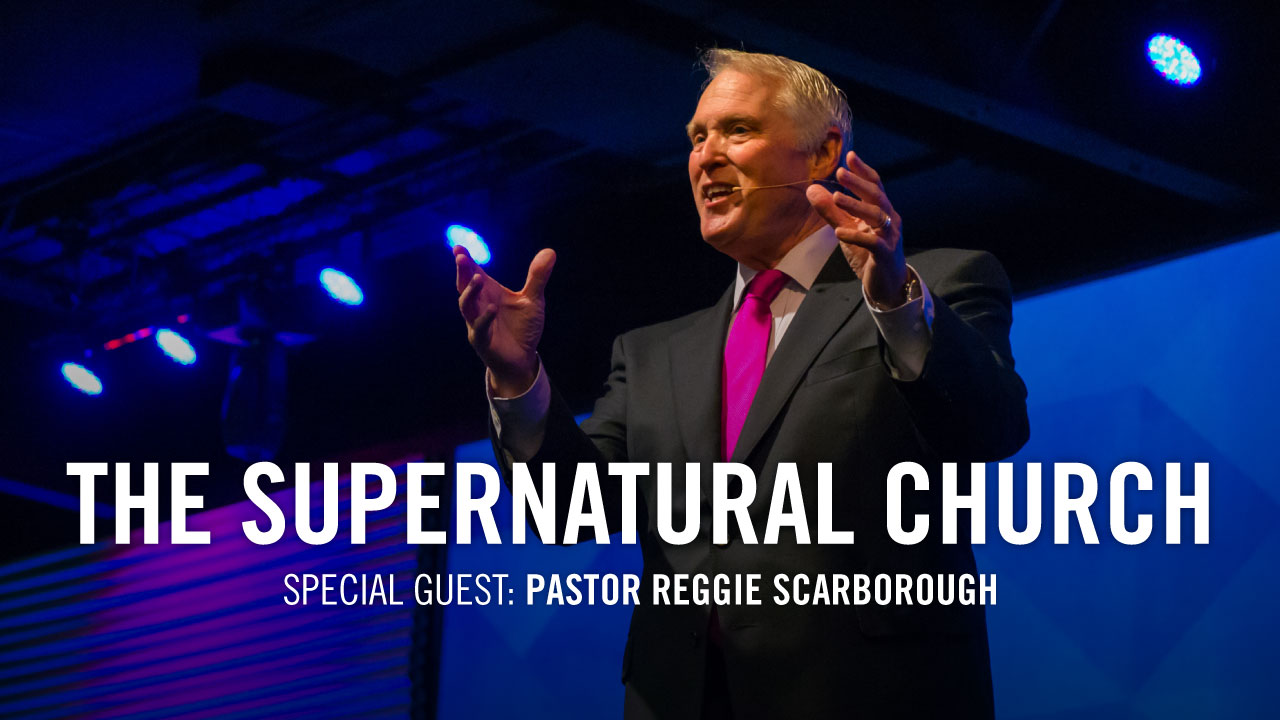 Supernatural-Church_Theme_Pastor-Reggie-Scarborough-Family-Worship-Center-Florence_web
