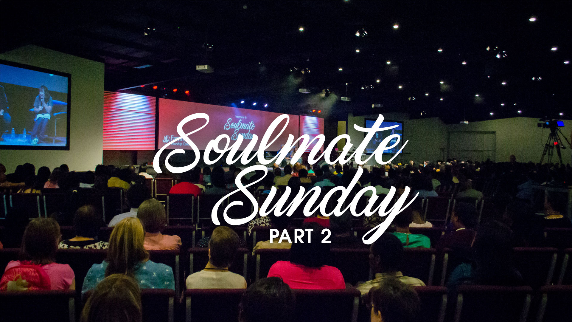 Soulmate-Sunday-2016_Part2_Theme_Pastor-Steve-McCartt-Family-Worship-Center-Florence_web