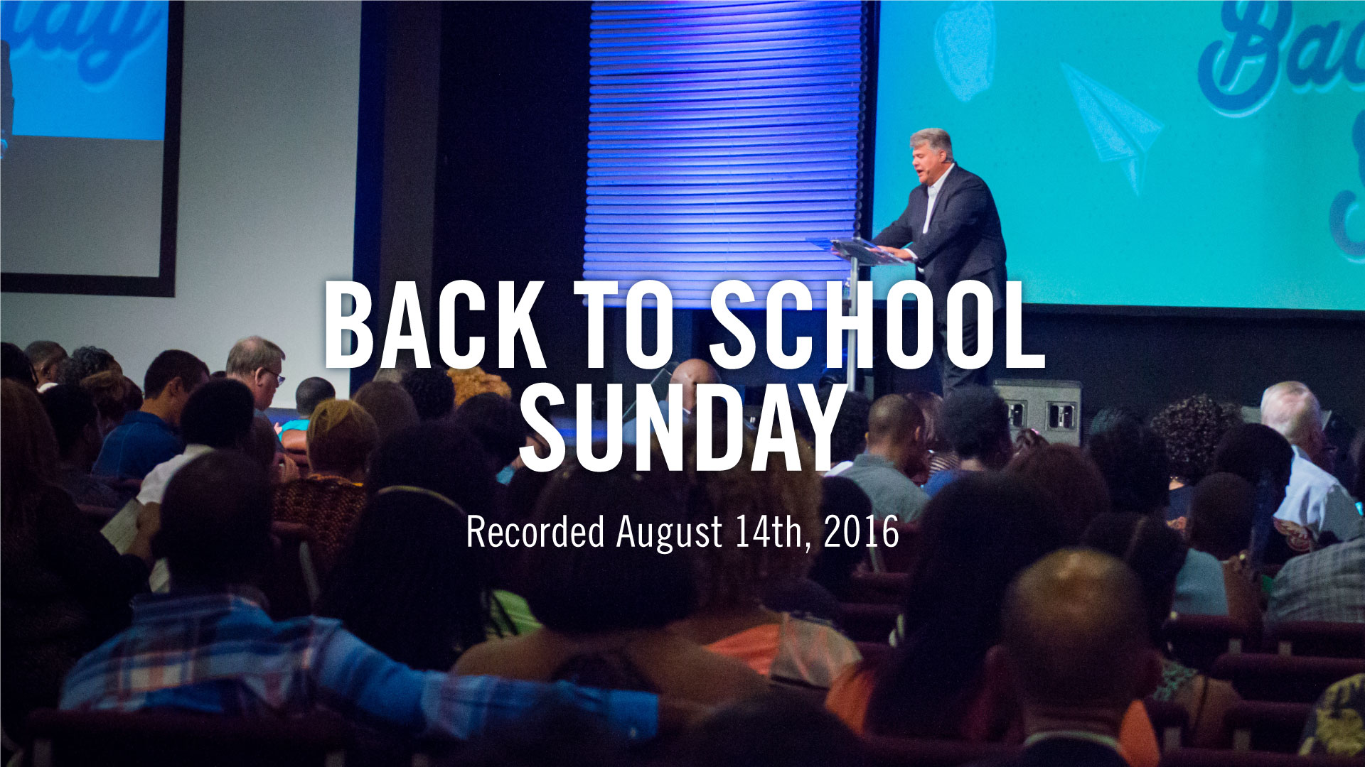 Back-to-School-Sunday_Theme_Pastor-Steve-McCartt-Family-Worship-Center-Florence_web
